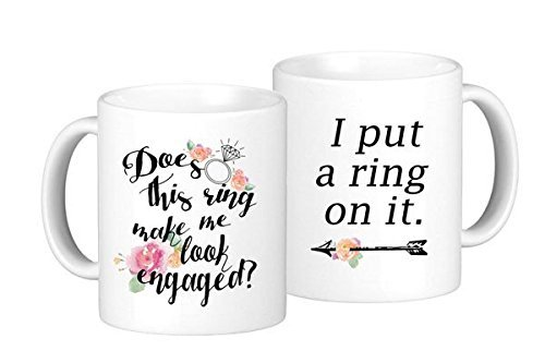 oh-susannah-engagement-coffee-mug-set-does-this-ring-make-me-look-engaged-and-i-put-a-ring-on-it-2-1