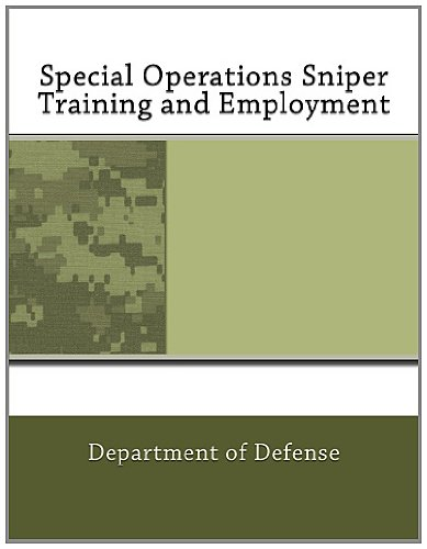 Special Operations Sniper Training And Employment