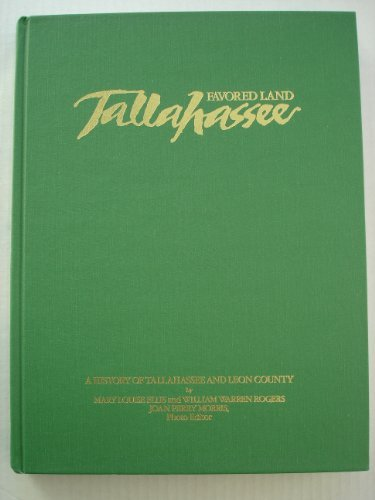 favored-land-tallahassee-a-history-of-tallahassee-and-leon-county