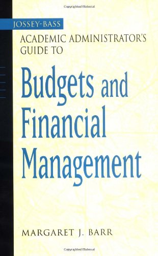 The Jossey-Bass Academic Administrator's Guide to Budgets...