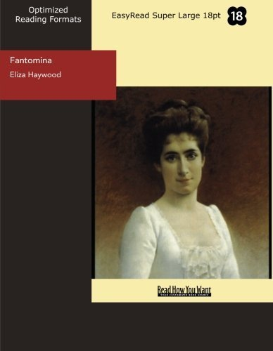 Fantomina's Curiosity and Ambition Essay