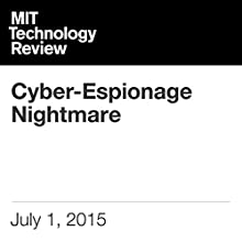 Cyber-Espionage Nightmare Other by David Talbot Narrated by Todd Mundt