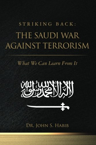 striking-back-the-saudi-war-against-terrorism-what-we-can-learn-from-it