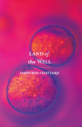Land of the Well: Sampurna Chattarji: 9789350292242: Amazon.com: Books