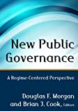 img - for New Public Governance: A Regime-Centered Perspective book / textbook / text book