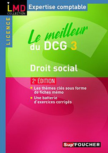 Le meilleur du DCG 3 - Droit social 2e édition