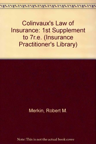 Colinvaux'S Law Of Insurance: 1St Supplement To 7R.E. (Insurance Practitioner'S Library)