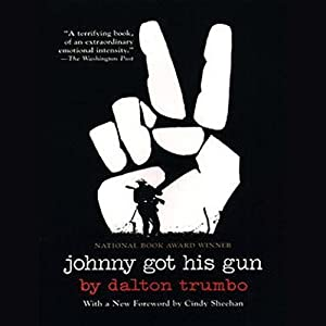 Johnny Got His Gun | [Dalton Trumbo]