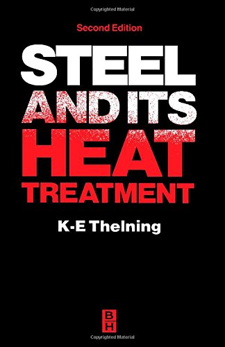 Steel and Its Heat Treatment, by Karl-Erik Thelning