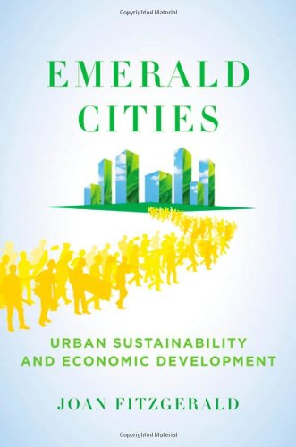 Emerald Cities: Urban Sustainability and Economic...