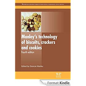 Manley's Technology of Biscuits, Crackers and Cookies