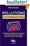 Pollutions �lectromagn�tiques : danger !