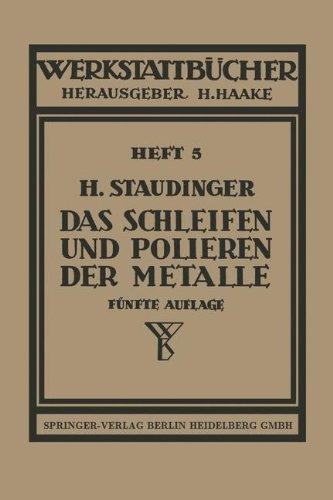 das-schleifen-und-polieren-der-metalle-werkstattbucher-german-edition
