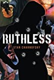 img - for Ruthless by Stan Charnofsky (2013-09-25) book / textbook / text book