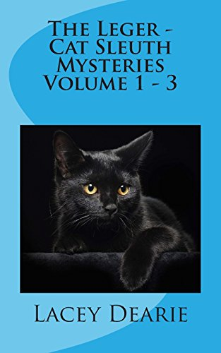 The Leger - Cat Sleuth Mysteries Volume 1 - 3