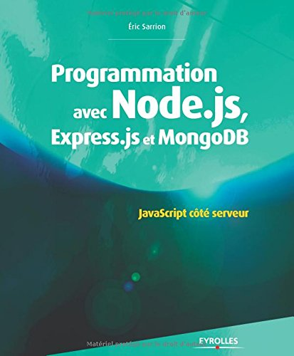 Programmation Javascript Cote serveur avec Node JS Express JS et Mongodb cours et exercices
