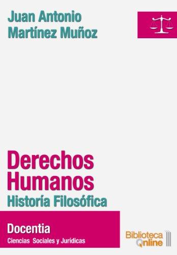 Derechos humanos. Historia Filosófica