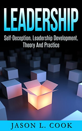 Leadership: How to Influence People, Leadership Development, Theory, And Practice (Leadership, Box Theory, Good Leader)
