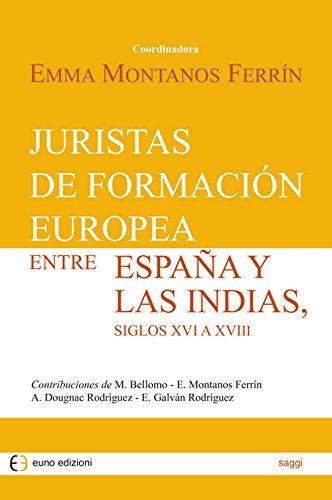 juristas-de-formacion-europea-entre-espana-y-las-indias-siglos-xvi-a-xviii