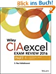 Wiley Ciaexcel Exam Review 2016: Part...