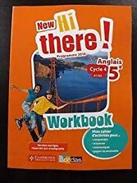 New Hi There! Programme 2016 Anglais 5e Workbook version corrigée reservée aux e