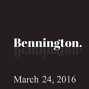 Bennington, Jim Florentine, March 24, 2016 Radio/TV Program