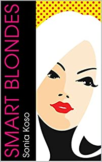 Smart Blondes by Sonia Koso ebook deal