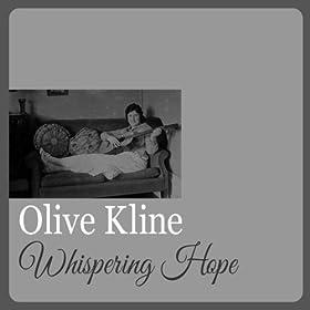 Olive Kline - Whispering Hope