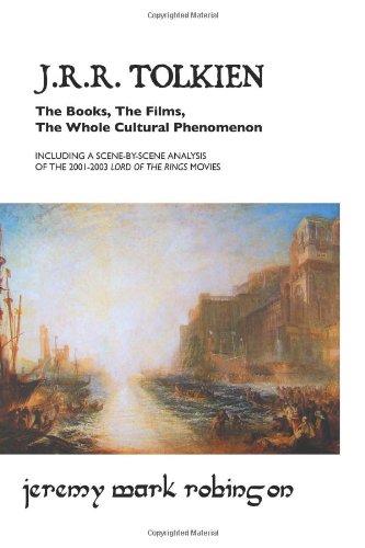 J.R.R. Tolkien: The Books, The Films, The Whole Cultural Phenomenon