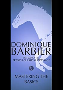 Mastering the Basics with Dominique and Debra Barbier