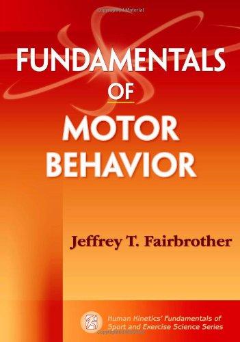 Fundamentals of Motor Behavior (Fundamentals Of Human Development compare prices)