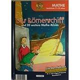 Das Römerschiff und 20 weitere Mathe-Krimis. Mathe, Lernkrimis 11 - 13 Jahre. Inspektor Clever.