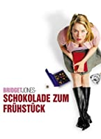 Bridget Jones - Schokolade zum Fr�hst�ck