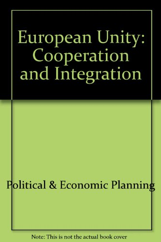 European Unity: Cooperation and Integration PDF
