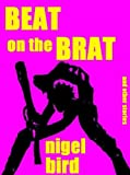 Beat On The Brat (and other stories) (Killer Kindle)