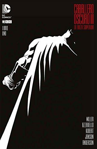 Caballero Oscuro III: La raza superior (grapa): Caballero Oscuro III: La raza superior 1