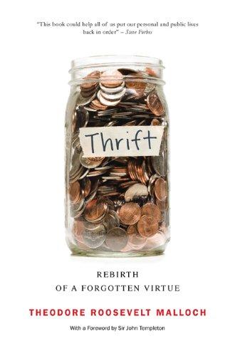 Thrift: Rebirth of a Forgotten Virtue