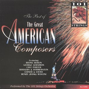 101 Strings - The Best of the Great American Composers, Vol. 1 - Zortam Music