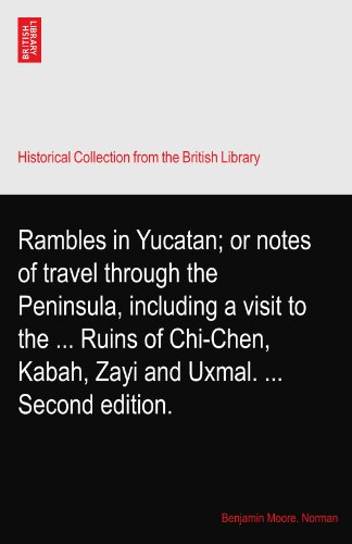 rambles-in-yucatan-or-notes-of-travel-through-the-peninsula-including-a-visit-to-the-ruins-of-chi-ch