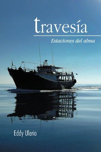 Travesia: Estaciones Del Alma