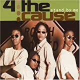 "Stand By Me/3 Trackvon ""4 the Cause"""