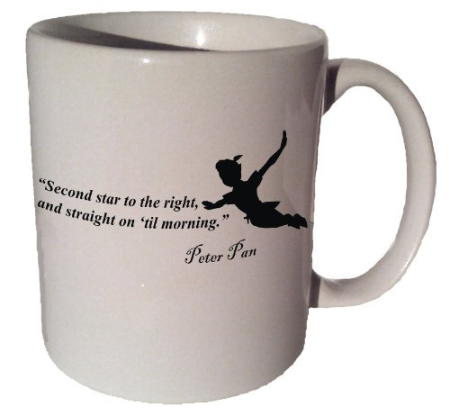 "Peter Pan ""Second Star to the Right, and Straight on 'Til Morning"" Quote Coffee Tea Ceramic Mug 11 Oz by VM Reigns"