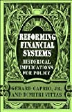 img - for Reforming Financial Systems: Historical Implications for Policy book / textbook / text book