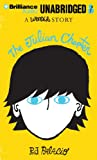 R. J. Palacio The Julian Chapter: A Wonder Story
