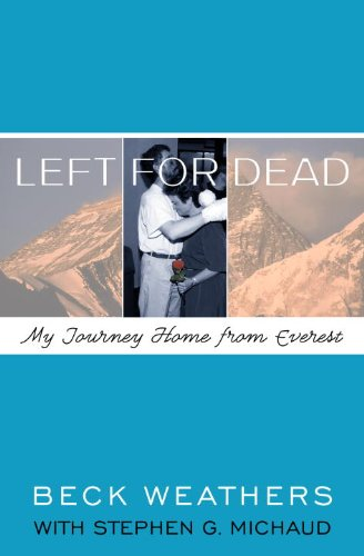 Beck Weathers - Left for Dead
