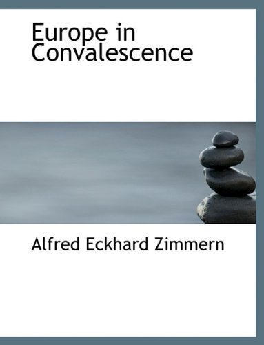 Europe in Convalescence