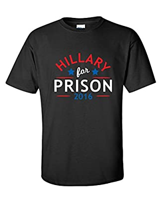 Hillary For Prison 2016 Funny Funny Political T Shirt