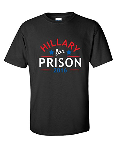 Hillary For Prison 2016 Funny Funny Political T Shirt XL Black
