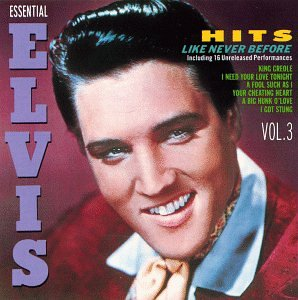 Elvis Presley - Essential Elvis_ Hits Like Never Before Vol. 3 - Zortam Music