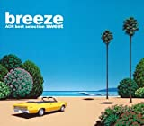 breeze sweet AOR best selection